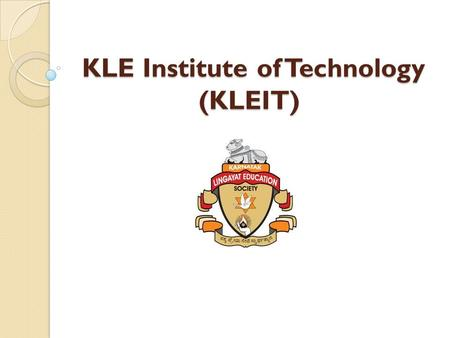 KLE Institute of Technology (KLEIT) Admissions
