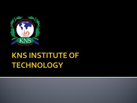 KNS INSTITUTE OF TECHNOLOGY (KNSIT) Admissions