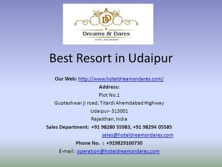 Best Resort in Udaipur Our Web:  Address: Plot No.1 Gupteshwar ji road, Titardi Ahemdabad.