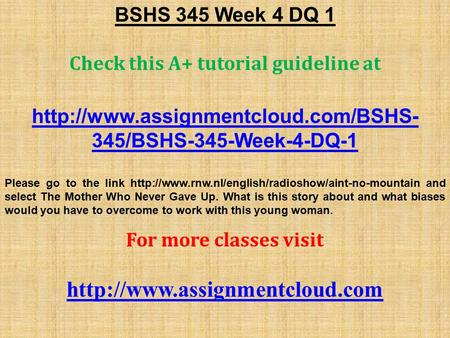 BSHS 345 Week 4 DQ 1 Check this A+ tutorial guideline at  345/BSHS-345-Week-4-DQ-1 Please go to the link