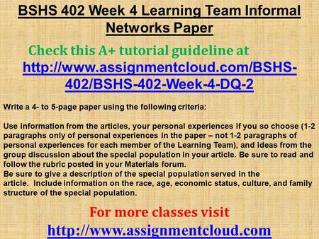 BSHS 402 Week 4 Learning Team Informal Networks Paper Check this A+ tutorial guideline at  402/BSHS-402-Week-4-DQ-2.