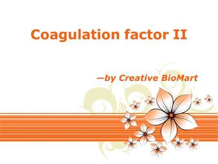 Page 1 Coagulation factor II —by Creative BioMart.