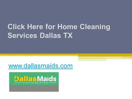 Click Here for Home Cleaning Services Dallas TX