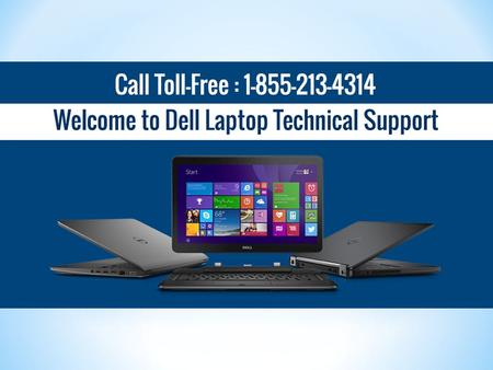 1-855-213-4314 Dell Laptop Technical Support Number