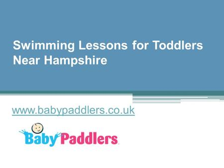 Swimming Lessons for Toddlers Near Hampshire - www.babypaddlers.co.uk