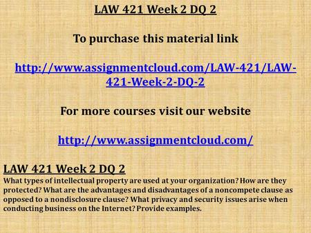 LAW 421 Week 2 DQ 2 To purchase this material link  421-Week-2-DQ-2 For more courses visit our website