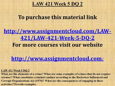 law 421 week 5 powerpoint Law 421 week 5 article review law 421 week 5 article review.