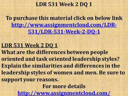 LDR 531 Week 2 DQ 1 To purchase this material click on below link  531/LDR-531-Week-2-DQ-1 LDR 531 Week 2 DQ 1 What.