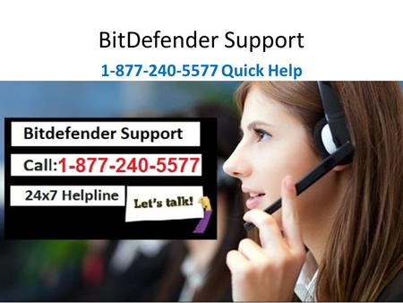 Bitdefender Support Number 1-877-240-5577 for Help