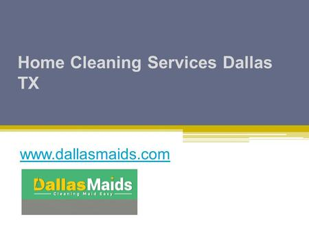 Home Cleaning Services Dallas TX