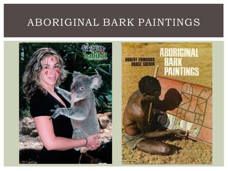 ABORIGINAL BARK PAINTINGS.