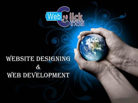 Website Designing & Web Development. Web Click India is the center focused Web Development Company In Delhi and across various corners of the world that.