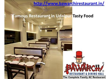 Famous Restaurant in Udaipur Tasty Food