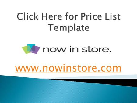Click Here for Price List Template - www.nowinstore.com
