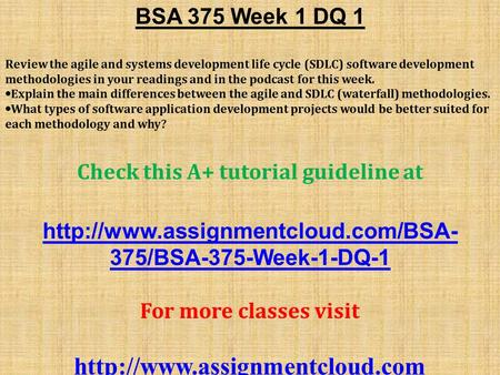 bsa 375 week 2 dq 1 Follow the link now for full guide   this pack of bsa 376 week 4 discussion question 1 contains: in your opinion, what is the feasib.