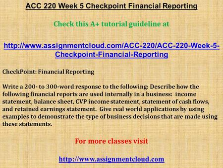 ACC 220 Week 5 Checkpoint Financial Reporting Check this A+ tutorial guideline at  Checkpoint-Financial-Reporting.