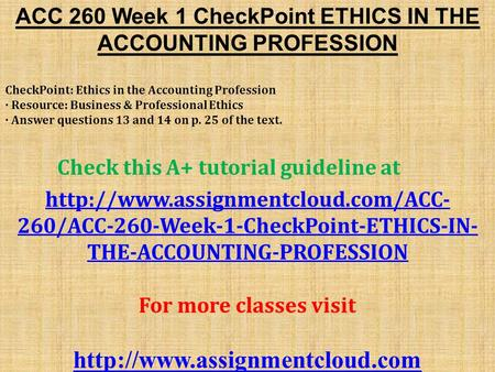 acc 260 week 9 Acc 260 week 9 final project to purchase this visit here: contact us at.