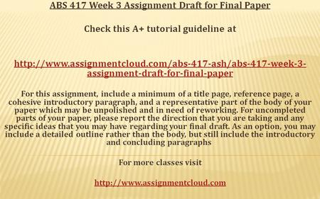 ABS 417 Week 3 Assignment Draft for Final Paper Check this A+ tutorial guideline at  assignment-draft-for-final-paper.