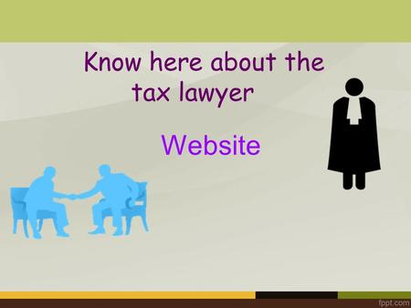 Know here about the tax lawyers