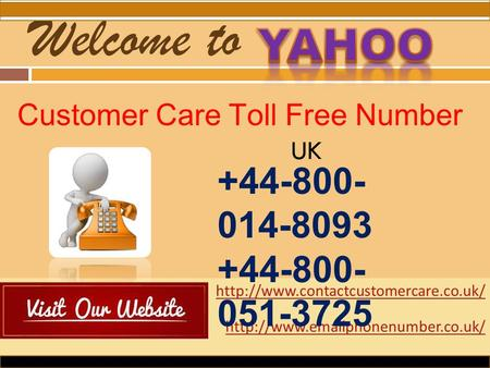 Yahoo Customer Care Toll Free Number UK