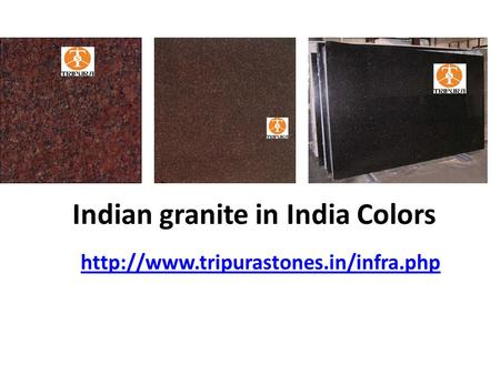 Indian granite in India Colors