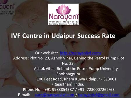 IVF Centre in Udaipur Success Rate Our website:  Address: Plot No. 23, Ashok Vihar, Behind the Petrol Pump.