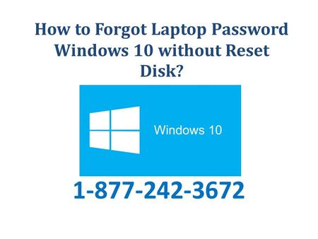 How to Forgot Laptop Password Windows 10 without Reset Disk?