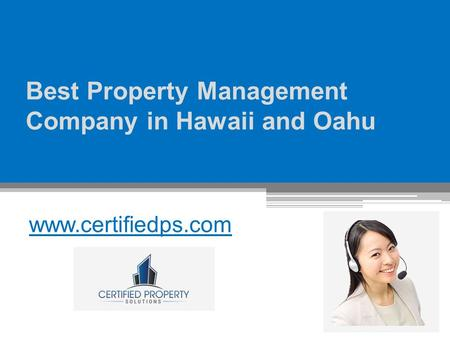 Best Property Management Company in Hawaii and Oahu - www.certifiedps.com