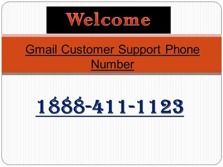 Gmail Customer Support Phone Number 1888-411-1123.