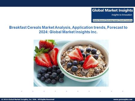 Breakfast Cereals Market Share Research by Applications and Regions For 2017-2024