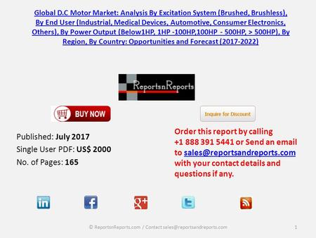 Global D.C Motor Market: Analysis By Excitation System (Brushed, Brushless), By End User (Industrial, Medical Devices, Automotive, Consumer Electronics,