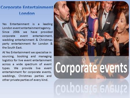 Leading Entertainment Agencies in London | Yes Entertainment