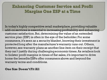 Enhancing customer service and profit margins one esp at a time