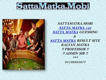 Faster SattaMatka Game Provider in India at Satta Matka.mobi