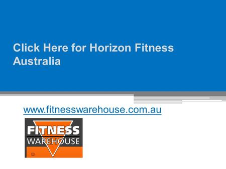 Click Here for Horizon Fitness Australia