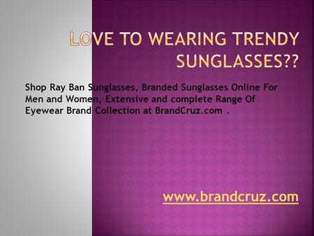 Rayban Sunglasses for Best Look
