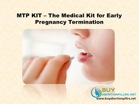 MTP KIT – The Medical Kit for Early Pregnancy Termination