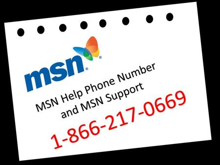 MSN Help Phone Number and MSN Support and MSN Support