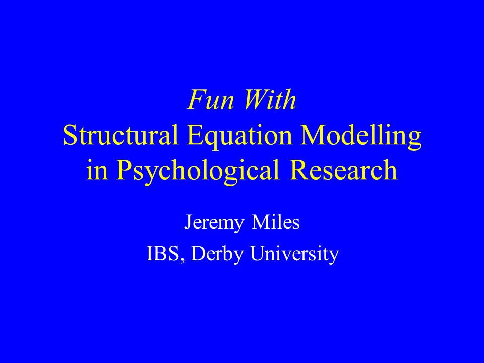 Structural Equation Modelling Analysis of Moment Structures Covariance Structure Analysis Analysis of Linear Structural Relationships (LISREL) Covariance Structure Models Path Analysis