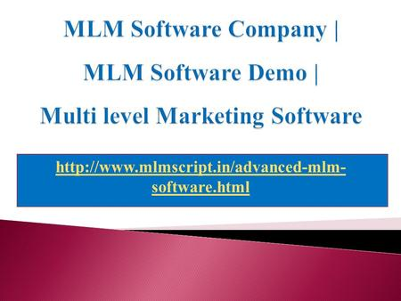MLM Software Company, MLM Software Demo, Multi level Marketing Software
