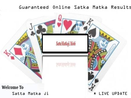 Satta Matka 100% Guaranteed Results Online with SattaMatkaji