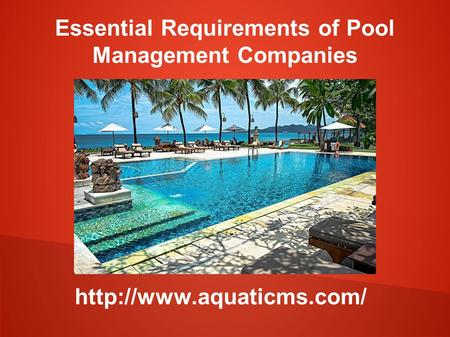 Essential Requirements of Pool Management Companies