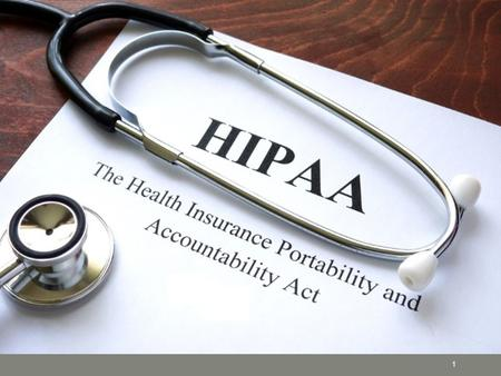 The Health Insurance Portability and Accountability Act