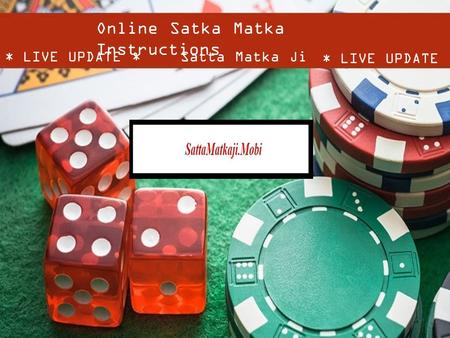 SattaMatkaJi | Online Satka Game Instructions