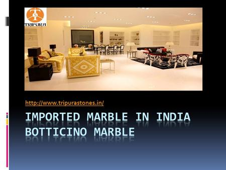 Imported Marble in India Botticino Marble    Find here Imported.