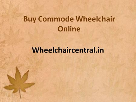Buy Commode Wheelchair Online Wheelchaircentral.in.