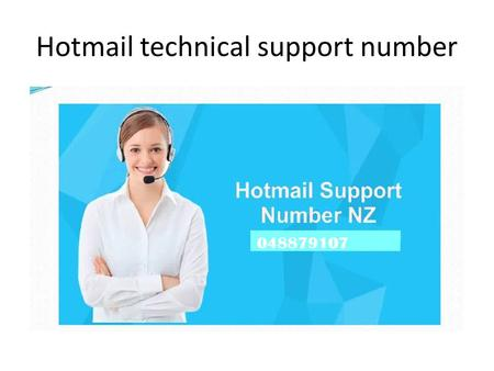 Hotmail technical support number. Contact Hotmail Support Contact Hotmail Support at helpdesk number to get free advice over the phone.