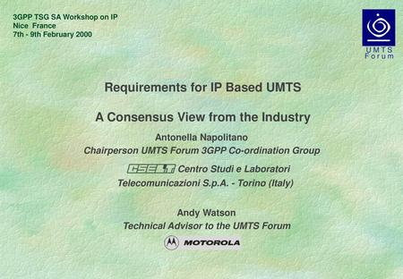 Requirements for IP Based UMTS A Consensus View from the Industry