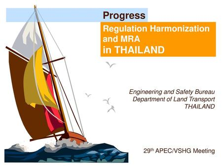 Engineering and Safety Bureau Department of Land Transport THAILAND