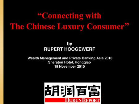 """Connecting with The Chinese Luxury Consumer"""